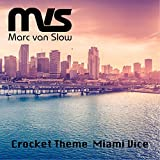 Crocket Theme Miami Vice