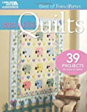 Fons, M: Baby & Kids Quilts: 39 Projects for Tots to Teens (Best of Fons & Porter)