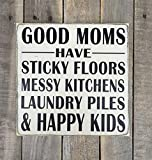 Bair89Pulla Good Moms Have Sticky Floors, chaotische Küchen, Wäschespinne und Happy Kids handbemaltes Holzschild Home Decor Gallery Wall Custom