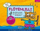 Flötenlilli, Band 1: Blockflötenschule für kleine Musiker ab 4 Jahren - Für deutsche und barocke Griffweise (inkl. CD)