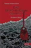 Das Drachenbaum-Amulett: Teneriffa-Krimi (Ramón Martín & Teresa Zafón)